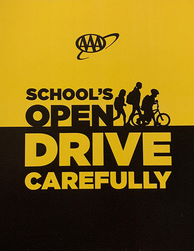 School's Open, Drive Carefully Banner